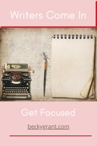 Writers Get Focused Pin